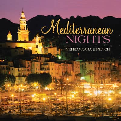 Mediterranean Nights (feat. Rob Piltch) Kenny Vehkavaara